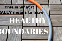 This Is What It Really Means To Have Healthy Boundaries