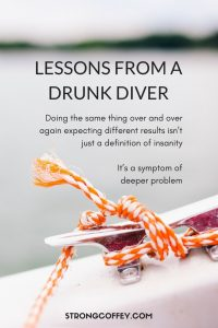 Lessons From a Drunk Diver www.strongcoffey.com #selfcare #addiction #recovery #selflove