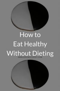 Stop wasting time on diets. You know they don't work. www.strongcoffey.com #selfcare #selflove #weightloss